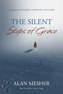 The Silent Steps Of Grace A Gripping Tale Of Tragedy, Transformation And Triumph by Alan Mesher from Bookbaby in General Novel category