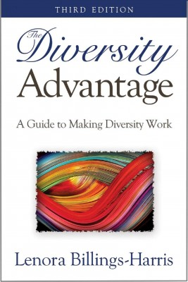 The Diversity Advantage,  3rd Ed. A Guide to Making Diversity Work by Lenora Billings-Harris from Bookbaby in Business & Management category
