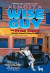 Almost a Wise Guy Based on a True Story by Fran Capo from  in  category