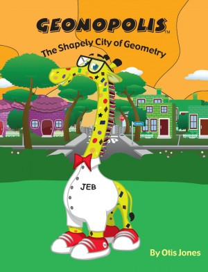 Geonopolis, The Shapely City of Geometry  by Otis Jones from Bookbaby in Children category