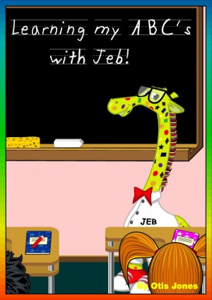 Learning my ABC's with Jeb!  by Otis Jones from Bookbaby in Children category