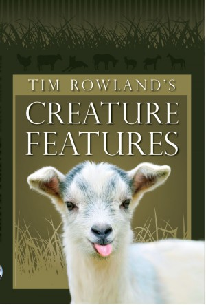 Tim Rowland's Creature Features  by Tim Rowland from Bookbaby in General Novel category
