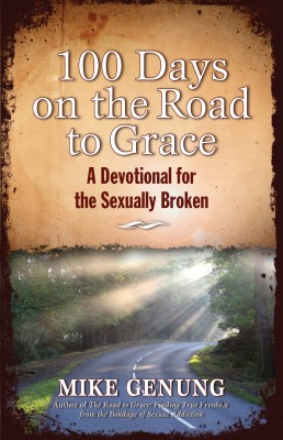 100 Days on the Road to Grace - A Devotional for the Sexually Broken by Mike Genung from Bookbaby in General Novel category