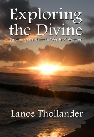 Exploring the Divine Finding God's Heart in Words of Wonder