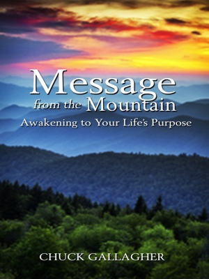 Message from the Mountain - Awakening to Your Life's Purpose by Robert DeLuca from Bookbaby in Religion category