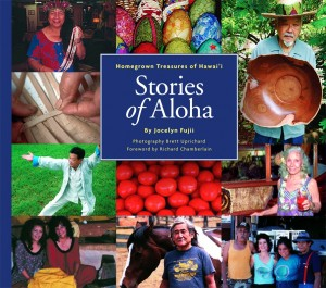 Stories of Aloha Homegrown Treasures of Hawai'i by Jocelyn Fujii from Bookbaby in Chick-Lit category