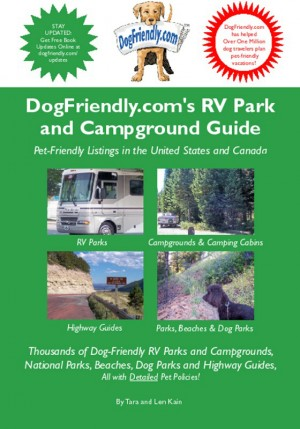 DogFriendly.com's Campground and Park Guide Pet-Friendly Camping, Beach and Dog Pak Listings in the U.S. and Canada by Tara Kain from Bookbaby in Travel category