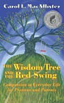 The Wisdom Tree and the Red Swing Compassion in Everyday Life for Preteens and Parents by Carol MacAllister from  in  category