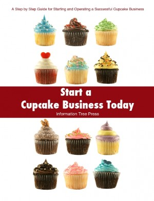 Start a Cupcake Business Today  by Paula Spencer from Bookbaby in Business & Management category