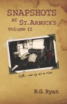 Snapshots At St. Arbuck's Vol 2 Life...one sip at a time. by R.G. Ryan from  in  category