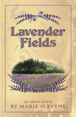 Lavender Fields  by Marie O'Byrne from Bookbaby in Romance category