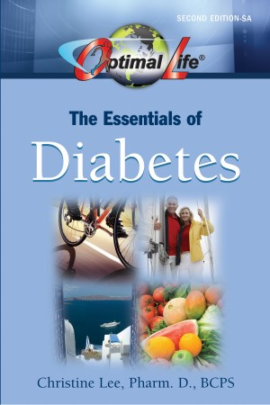 Optimal Life: The Essentials of Diabetes by Christine Lee, Pharm.D., BCPS from Bookbaby in Family & Health category