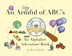An Armful of ABC's An Alphabet Adventure by Alissa Shoults from Bookbaby in Teen Novel category
