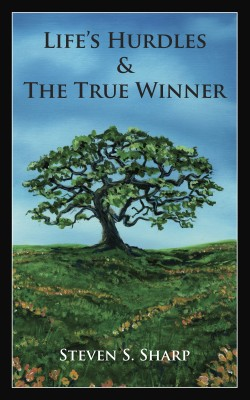 Life's Hurdles & The True Winner  by Steven S. Sharp from  in  category