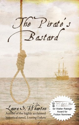 The Pirate's Bastard  by Laura S. Wharton from Bookbaby in General Novel category