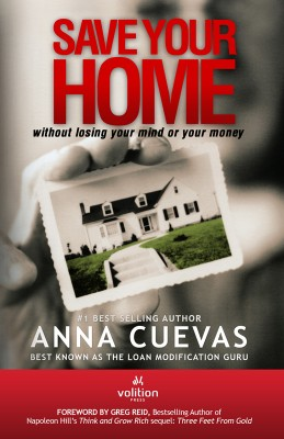 Save Your Home Without Losing Your Mind or Your Money by Anna Cuevas from Bookbaby in Business & Management category
