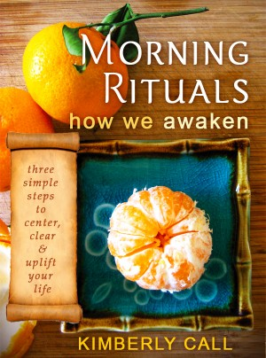 Morning Rituals - How We Awaken  by Kimberly Call from Bookbaby in Lifestyle category