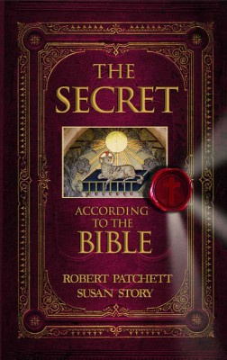 The Secret According to the Bible  by Robert Patchett from Bookbaby in Religion category
