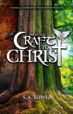 From the Craft to Christ by S. A. Tower from Bookbaby in Religion category
