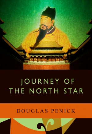 Journey of the North Star  by Douglas Penick from Bookbaby in General Novel category