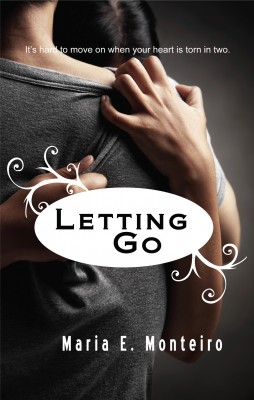 Letting Go  by Maria E. Monteiro from Bookbaby in Romance category