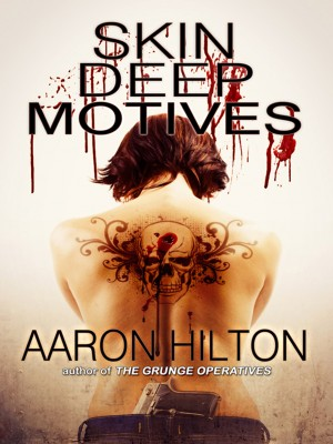 Skin Deep Motives  by Aaron Hilton from  in  category
