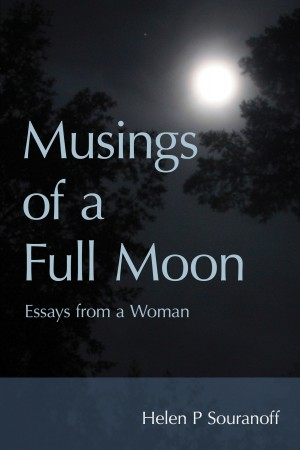 Musings of a Full Moon  by Helen Souranoff from Bookbaby in Religion category