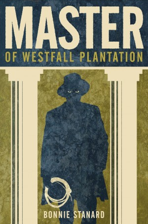 Master of Westfall Plantation by Bonnie Stanard from  in  category