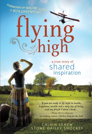 Flying High A True Story of Shared Inspiration by Stowe Dailey Shockey from  in  category