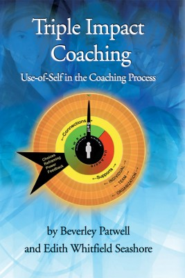 Triple Impact Coaching Use-of-Self in the Coaching Process by Beverley Patwell from Bookbaby in Business & Management category