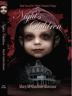 Night's Children - Book Two of the 'Night's Vampire Trilogy' by Mary M. Cushnie-Mansour from Bookbaby in Romance category