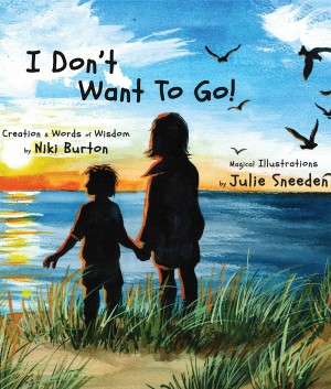 I Don't Want To Go  by Niki Burton from Bookbaby in Teen Novel category