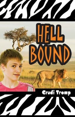 Hell Bound  by Gradi Tromp from Bookbaby in Teen Novel category