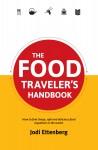 The Food Traveler's Handbook  by Jodi Ettenberg from  in  category