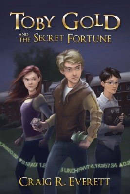 Toby Gold and the Secret Fortune  by Craig R. Everett from Bookbaby in Teen Novel category