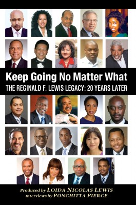 Keep Going No Matter What The Reginald F. Lewis Legacy: 20 Years Later by Ponchitta Pierce from Bookbaby in Business & Management category