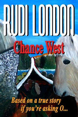 Chance West by Rudi London from Bookbaby in General Novel category
