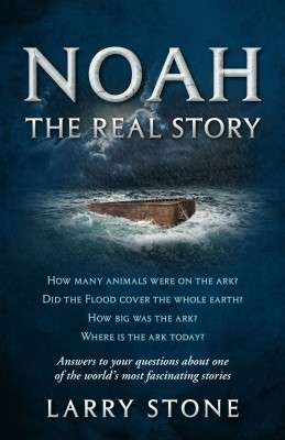 Noah: The Real Story by Larry Stone from Bookbaby in History category