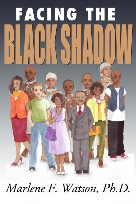 Facing the Black Shadow by Marlene F. Watson from Bookbaby in Family & Health category