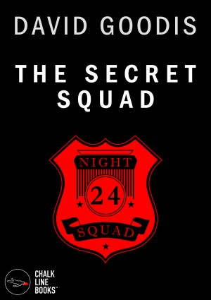 The Secret Squad (Illustrated) by David Goodis from Bookbaby in True Crime category