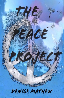 The Peace Project by Denise Mathew from Bookbaby in Business & Management category