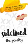 Sidelined by Bianca Williams from  in  category