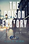 The Poison Factory