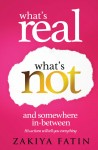 What's Real What's Not and Somewhere In-Between by Zakiya Fatin from  in  category