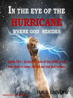 In the Eye of the Hurricane - Where God Resides by Dr. Mell Gill from Bookbaby in Religion category