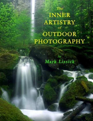 The Inner Artistry of Outdoor Photography  by Mark Owen Lissick from Bookbaby in General Novel category