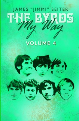 The Byrds - My Way - Volume 4 by James