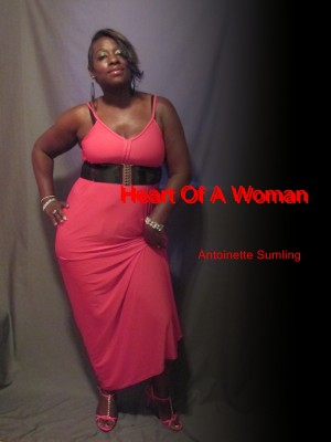 Heart Of A Woman - A Collection of Poems by Antoinette Sumling from Bookbaby in Religion category