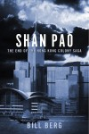 Shan Pao - The End Of The Hong Kong Colony Saga by Bill Berg from  in  category