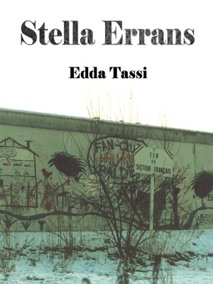Stella Errans by Edda Tassi from Bookbaby in General Novel category